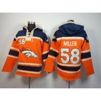 Denver Broncos #58 Von Miller Orange Sawyer Hooded Sweatshirt NFL Hoodie